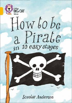 Книга How to be a Pirate in 10 easy stages