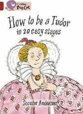 How to be a Tudor - фото обкладинки книги