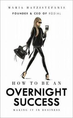 How to Be an Overnight Success - фото книги