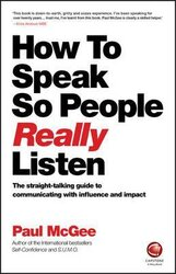 How to Speak So People Really Listen : The Straight-Talking Guide to Communicating with Influence and Impact - фото обкладинки книги