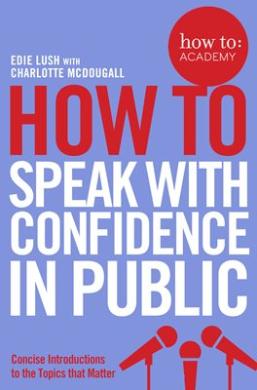 How To Speak With Confidence in Public - фото книги