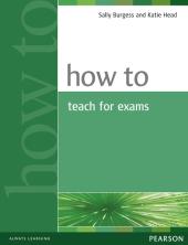How to Teach for Exams New (підручник) - фото обкладинки книги
