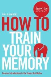 How To Train Your Memory - фото обкладинки книги