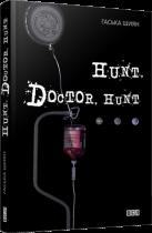 Hunt, Doctor, Hunt