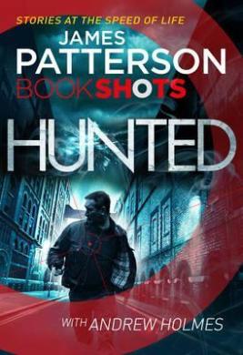 Hunted : BookShots - фото книги