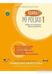 Hurra!!! Po Polsku 1 - Podrecznik nauczyciela - фото обкладинки книги