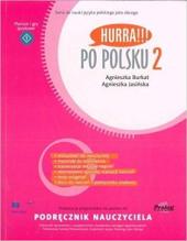 Hurra!!! Po Polsku 2 - Podrecznik nauczyciela - фото обкладинки книги