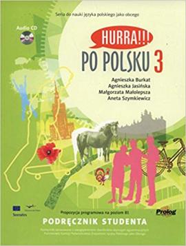 Hurra!!! Po Polsku 3: Student's Textbook - фото книги