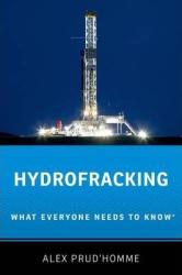 Hydrofracking: What Everyone Needs to Know - фото обкладинки книги