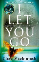 I Let You Go : The Richard & Judy Bestseller - фото обкладинки книги
