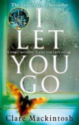 I Let You Go : The Richard & Judy Bestseller - фото обкладинки книги