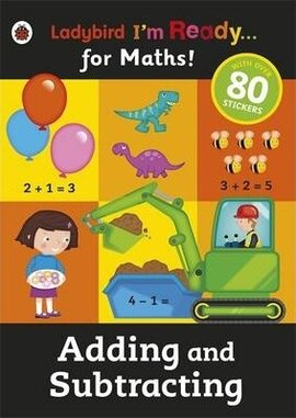 I'm Ready for Maths! Adding and Subtracting. Sticker Workbook - фото книги