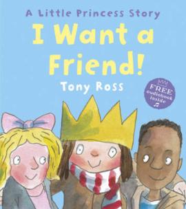 I Want a Friend! (Little Princess) - фото книги