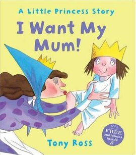 I Want My Mum! (Little Princess) - фото книги
