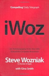 I, Woz: Computer Geek to Cult Icon: Getting to the Core of Apple's Inventor - фото обкладинки книги