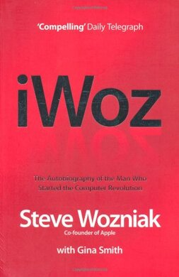 I, Woz: Computer Geek to Cult Icon: Getting to the Core of Apple's Inventor - фото книги