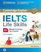 IELTS Life Skills Official Cambridge Test Practice A1. Student's Book with Answers and Audio - фото обкладинки книги