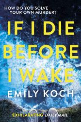 If I Die Before I Wake - фото обкладинки книги