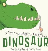 If You Happen To Have A Dinosaur - фото обкладинки книги