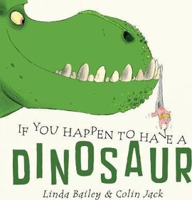 Книга If You Happen To Have A Dinosaur