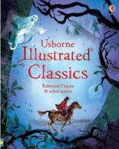 Illustrated Classics Robinson Crusoe & other stories - фото обкладинки книги