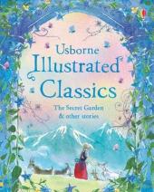 Illustrated Classics The Secret Garden & Other Stories - фото обкладинки книги