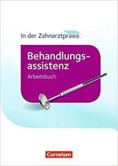 In der Zahnarztpraxis - Behandlungsassistenz. Arbeitsbuch - фото обкладинки книги