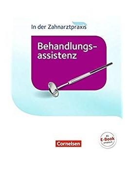 In der Zahnarztpraxis - Behandlungsassistenz. Fachkunde. Schlerbuch - фото книги