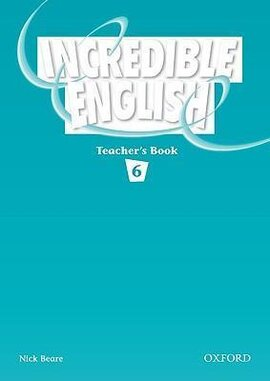Incredible English 6. Teacher's Book - фото книги