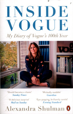 Inside Vogue : My Diary Of Vogue's 100th Year - фото книги
