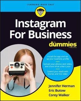 Instagram For Business For Dummies - фото книги