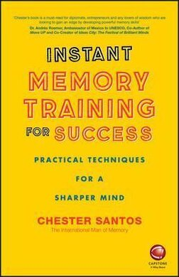 Instant Memory Training For Success : Practical Techniques for a Sharper Mind - фото книги