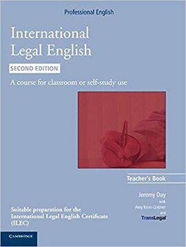 International Legal English Teacher's Book: A Course for Classroom or Self-study Use - фото книги