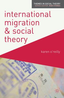 International Migration and Social Theory - фото книги