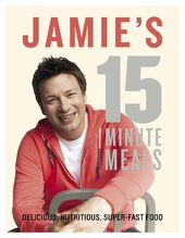 Jamie's 15-Minute Meals - фото обкладинки книги