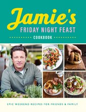 Книга Jamie's Friday Night Feast Cookbook