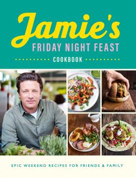 Jamie's Friday Night Feast Cookbook - фото книги