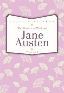 Jane Austen Volume 1 : Pride and Prejudice, Mansfield Park and Persuasion - фото книги