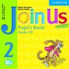 Join Us Pupil's Book Audio CD Level 2 - фото обкладинки книги