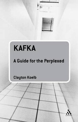 Kafka: A Guide for the Perplexed - фото книги