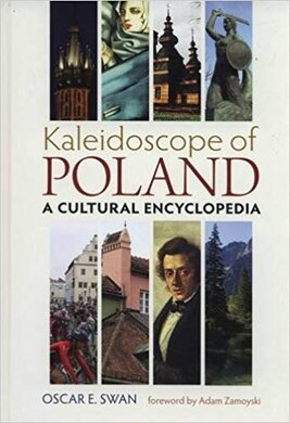 Kaleidoscope of Poland: A Cultural Encyclopedia - фото книги