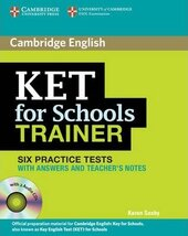 KET for Schools Trainer Six Practice Tests with Answers, Teacher's Notes and Audio CDs (2) - фото обкладинки книги