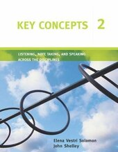 Key Concepts 2 : Listening, Note Taking, and Speaking Across the Disciplines - фото обкладинки книги
