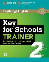 Підручник Key for Schools Trainer 2 Six Practice Tests with Answers and Teacher's Notes with Audio