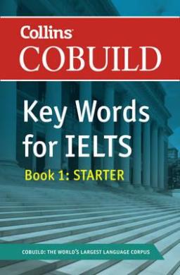 Key Words for IELTS Book 1. Starter. Level 4.0 – 5.5 - фото книги