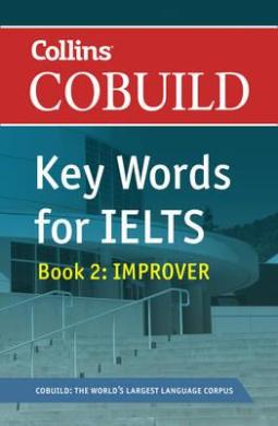 Key Words for IELTS Book 2. Improver. Level 5.5 – 6.5 - фото книги
