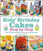 Kids' Birthday Cakes : Step by Step - фото обкладинки книги