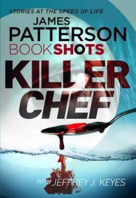 Killer Chef : BookShots - фото книги