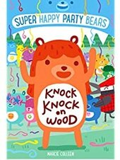 Knock Knock on Wood : Super Happy Party Bears 2 - фото обкладинки книги