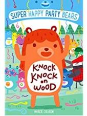 Knock Knock on Wood : Super Happy Party Bears 2 - фото обкладинки книги